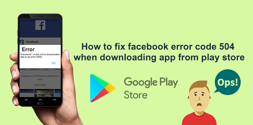 How to fix-Facebook error code 504